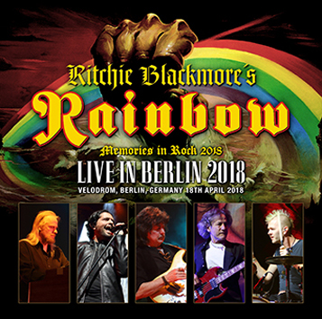 RITCHIE BLACKMORE'S RAINBOW - LIVE IN BERLIN 2018