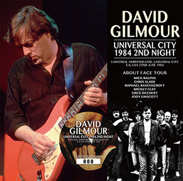 DAVID GILMOUR - UNIVERSAL CITY 1984 2nd NIGHT (2CD)