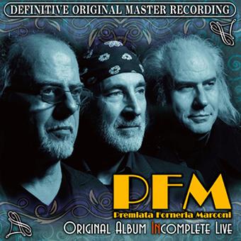 P.F.M. - ORIGINAL ALBUM IMCOMPLETE LIVE : 40TH ANNIVERSARY CONCERT IN JAPAN