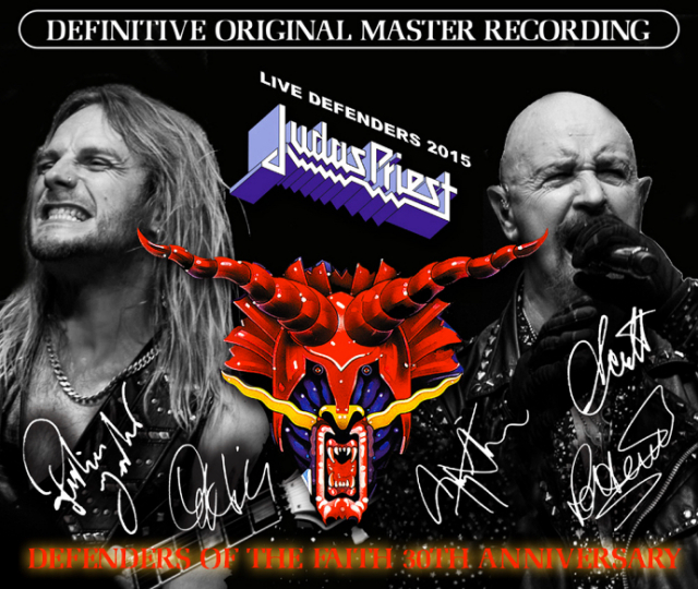 JUDAS PRIEST - LIVE DEFENDERS 2015  : Defenders of The Faith 30th Anniversary
