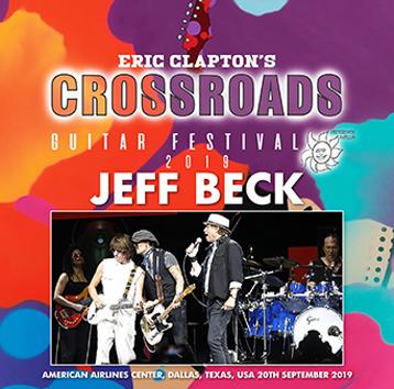 JEFF BECK - CROSSROADS GUITAR FESTIVAL 2019 (1CDR)
