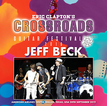 JEFF BECK - CROSSROADS GUITAR FESTIVAL 2019 (1CDR)