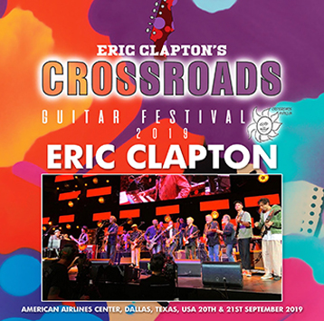 ERIC CLAPTON - CROSSROADS GUITAR FESTIVAL 2019 (2CDR)