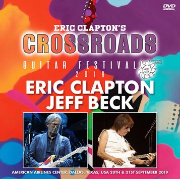 ERIC CLAPTON & JEFF BECK - CROSSROADS GUITAR FESTIVAL 2019 (2DVDR)