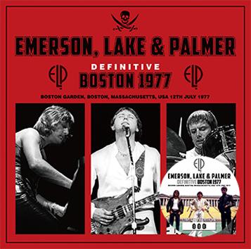 EMERSON, LAKE & PALMER - DEFINITIVE BOSTON 1977