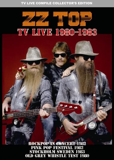 ZZ TOP - TV LIVE 1980-1983