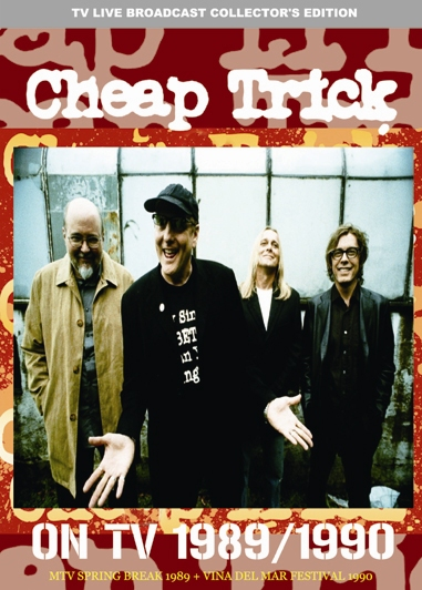 CHEAP TRICK - ON TV 1989/1990