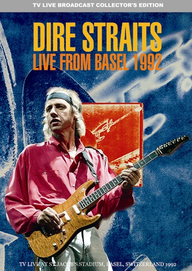 DIRE STRAITS - LIVE FROM BASEL 1992