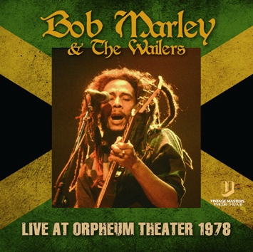 BOB MARLEY & THE WAILERS - LIVE AT ORPHEUM THEATER 1978 (2CDR)