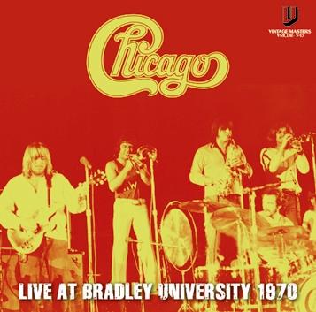 CHICAGO - LIVE AT BRADLEY UNIVERSITY 1970 (1CDR)