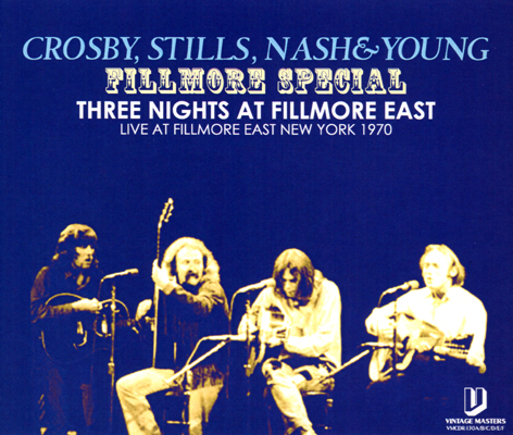CROSBY, STILLS, NASH & YOUNG - FILLMORE SPECIAL