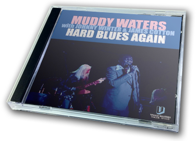 MUDDY WATERS with JOHNNY WINTER & JAMES COTTON - HARD BLUES AGAIN