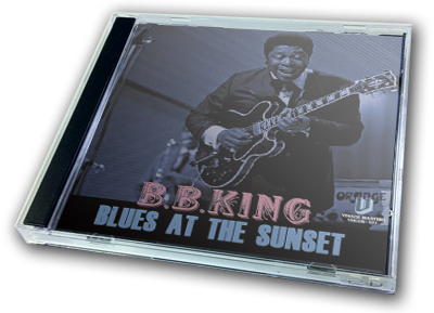 B.B. KING - BLUES AT THE SUNSET