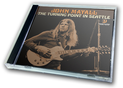 JOHN MAYALL - THE TURINING POINT IN SEATTLE