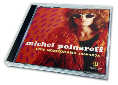 MICHEL POLNAREFF - LIVE MUSICORAMA 1966-1972