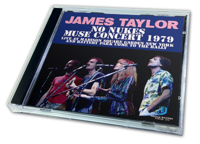 JAMES TAYLOR - NO NUKES : MUSE CONCERT 1979