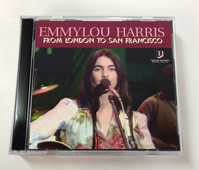 EMMYLOU HARRIS - FROM LONDON TO SAN FRANCISCO