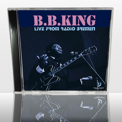 B.B. KING - LIVE FROM RADIO BREMEN
