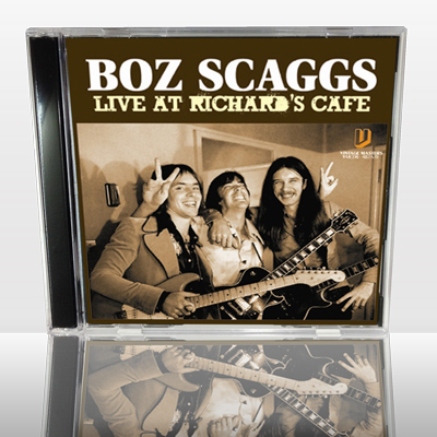 BOZ SCAGGS - LIVE AT RICHARD'S CAFE