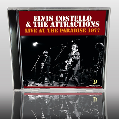 ELVIS COSTELLO - LIVE AT THE PARADISE 1977