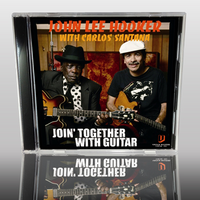 JOHN LEE HOOKER with CARLOS SANTANA - JOIN' TOGETHER WITH GUITAR