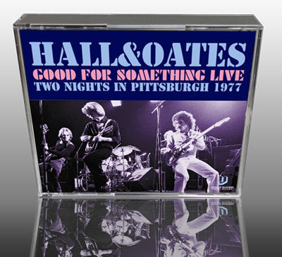 HALL & OATES - GOOD FOR SOMETHING LIVE