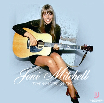 JONI MITCHELL - THE WHITE SWAN
