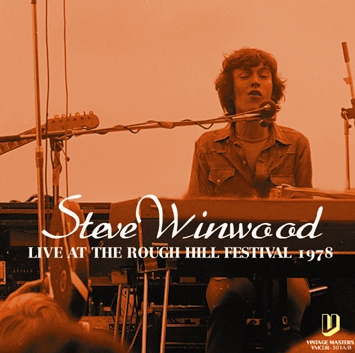 STEVE WINWOOD - LIVE AT THE ROUGH HILL FESTIVAL 1978