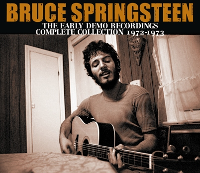 BRUCE SPRINGSTEEN - THE EARLY DEMO RECORDINGS- COMPLETE COLLECTION 1972-1973