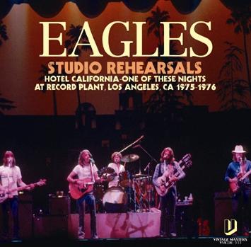 EAGLES - STUDIO REHEARSALS