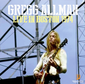 GREGG ALLMAN - LIVE IN BOSTON 1974