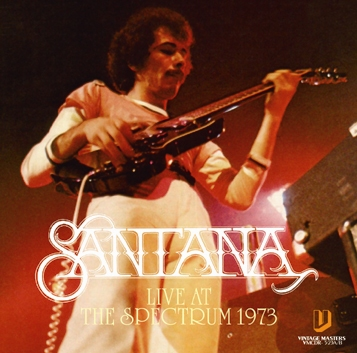 SANTANA - LIVE AT THE SPECTRUM 1973