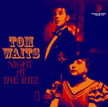 TOM WAITS - NIGHT AT THE RITZ (1CDR)