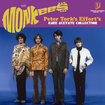 """THE MONKEES - """"PETER TORK'S EFFORTS"""" RARE ACETATE COLLECTION (1CDR)"""