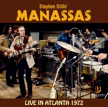 Stephen Stills' MANASSAS - LVE IN ATLANTA 1972 (1CDR)