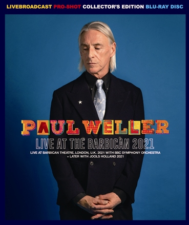 PAUL WELLER - LIVE AT THE BARBICAN 2021 (1BDR)