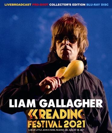 LIAM GALLAGHER - READING FESTIVAL 2021(1BDR)