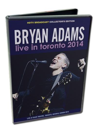 BRYAN ADAMS - LIVE IN TORONTO 2014