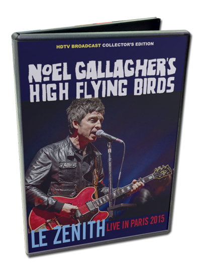 NOEL GALLAGHER - LE ZENITH LIVE IN PARIS 2015