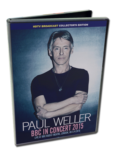 PAUL WELLER - BBC IN CONCERT 2015
