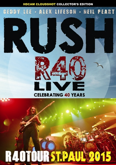 RUSH - R40 TOUR :ST.PAUL 2015