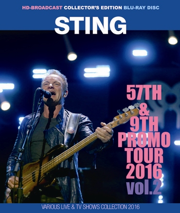 STING - 57TH & 9TH PROMO TOUR 2016 VOL.2