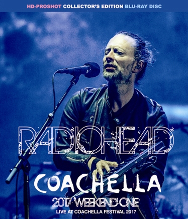RADIOHEAD - COACHELLA 2017 WEEKEND ONE