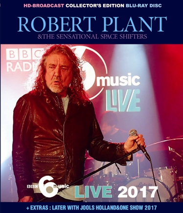 ROBERT PLANT - 6 MUSIC LIVE 2017