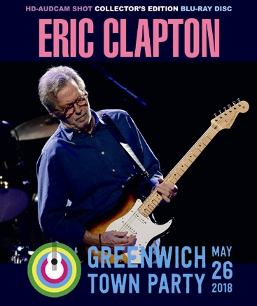 ERIC CLAPTON - GREENWICH TOWN PARTY 2018