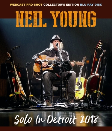 NEIL YOUNG - SOLO IN DETROIT 2018