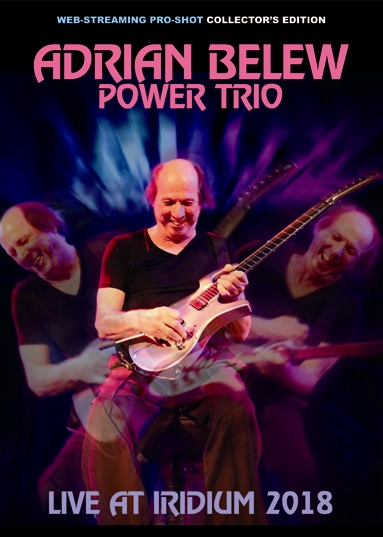 ADRIAN BELEW POWER TRIO - LIVE AT IRIDIUM 2018