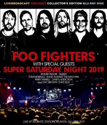 FOO FIGHTERS - SUPER SATURDAY NIGHT 2019