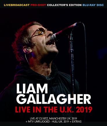 LIAM GALLAGHER - LIVE IN THE U.K. 2019 (1BDR)