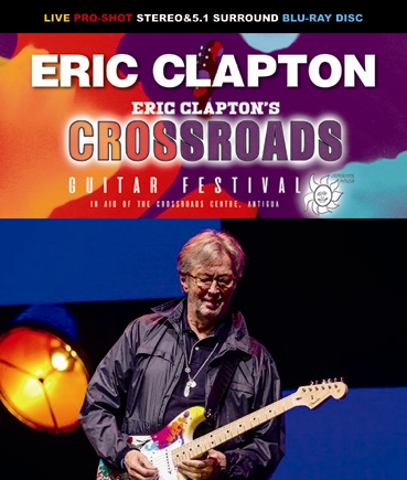 ERIC CLAPTON - CROSSROADS GUITAR  FESTIVAL 2019 (1BDR)